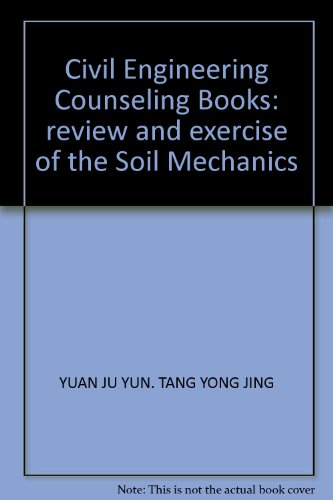 9787560827407: Civil Engineering Counseling Books: review and exercise of the Soil Mechanics