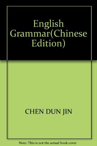 English Grammar(Chinese Edition): CHEN DUN JIN