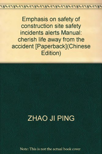 Construction site safety accident warning manual: cherish life great importance to safety away from...