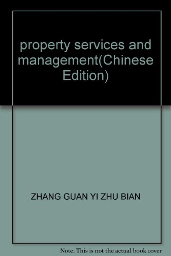 property services and management(Chinese Edition): ZHANG GUAN YI ZHU BIAN