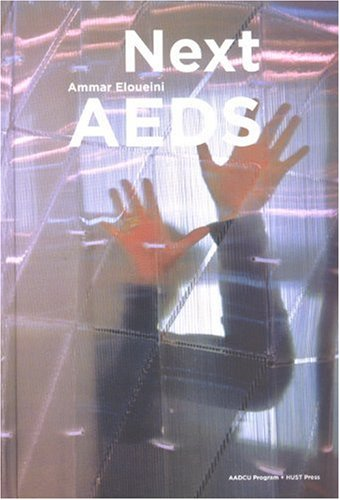 9787560948607: Next AEDS: Ammar Eloueini (Chinese and English Edition)
