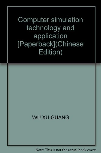 9787561210048: Computer simulation technology and application [Paperback](Chinese Edition)