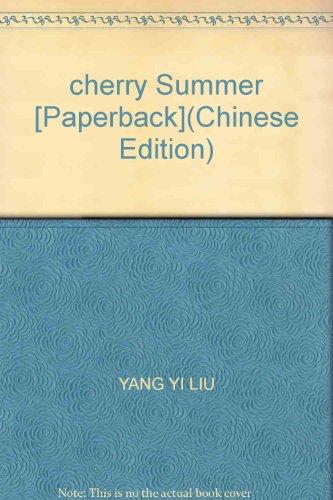 cherry Summer [Paperback]: YANG YI LIU