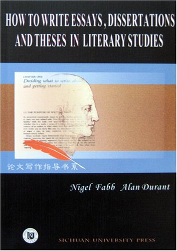 9787561425619: How to Write Essays, Dissertations and Theses in Literary Studies