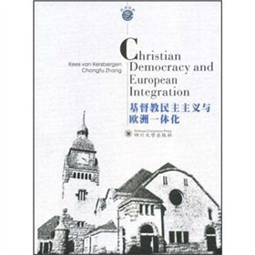 9787561440599: Christian Democracy and European Integration