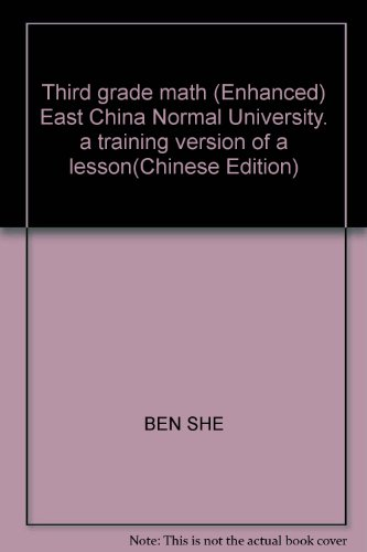 The lesson a practice: third grade math (Enhanced Edition) (East China Normal University)(Chinese ...