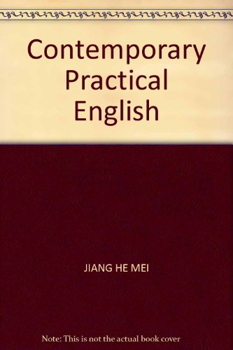 Contemporary Practical English(Chinese Edition): JIANG HE MEI