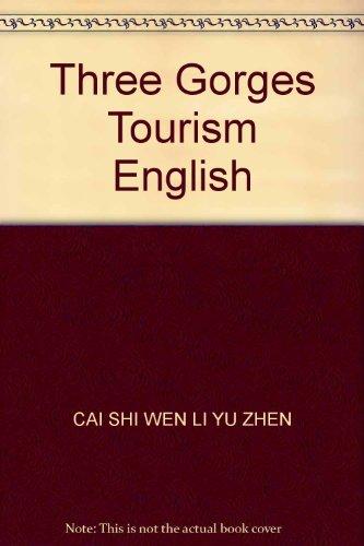 Three Gorges Tourism English: CAI SHI WEN