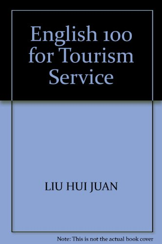 9787561912362: English 100 for Tourism Service