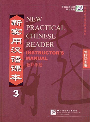 9787561912621: New Practical Chinese Reader, Vol. 3: Instructor's Manual (Chinese Edition)