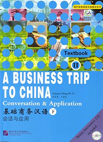 9787561915240: A Business Trip to China vol.2 - Converstion and Application
