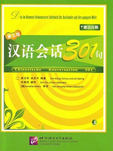 Chinesische Konversation 301 Vol. 1 (Paperback): Yuhua Kang, Siping