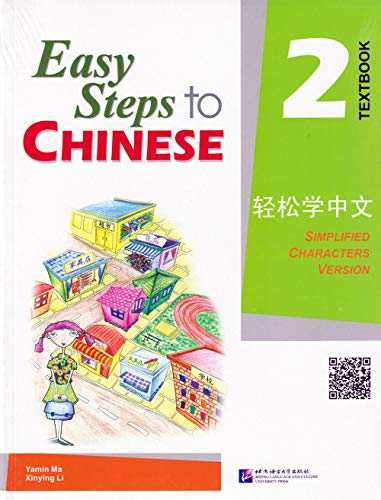 Easy Steps to Chinese Textbook 2 (v.: Li Xinying; Ma