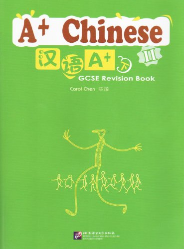 A+ Chinese GCSE Revision Book 2 (Chinese: Qi, Chen
