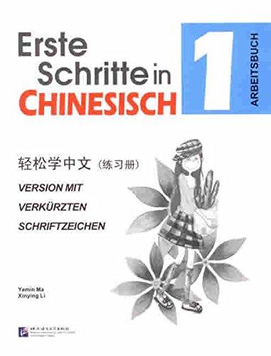 9787561921944: Erste Schritte in Chinesisch Vol. 1 - Arbeitsbuch
