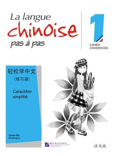 9787561922415: La langue chinoise pas à pas 1 : Cahier d'exercices