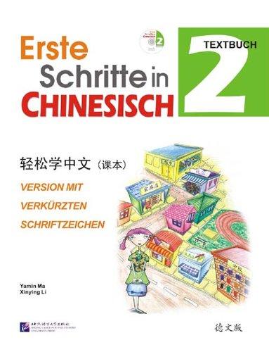 9787561923986: Erste Schritte in Chinesisch 2, Textbuch: Version mit verkürzten Schriftzeichen