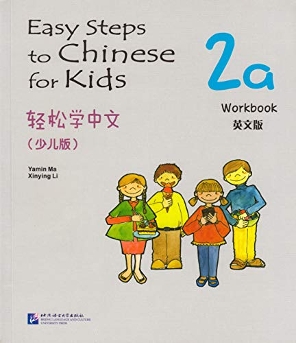 Easy Steps to Chinese for Kids vol.2A: Yamin Ma, Xinying