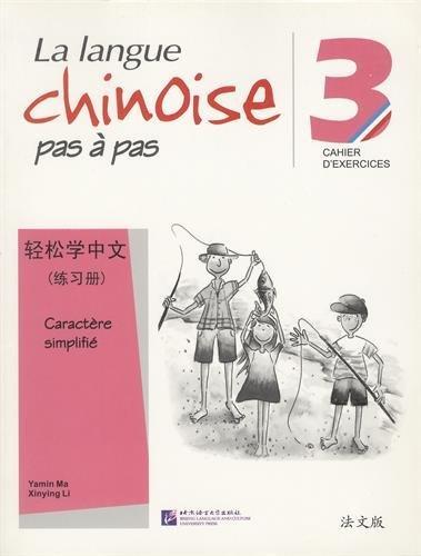 9787561933930: La langue chinoise pas à pas 3 : Cahier d'exercices caractère simplifié