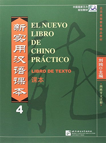 9787561935774: El Nuevo Libro De Chino Práctico 4. Libro De Texto (CD MP3) (Spanish Language)