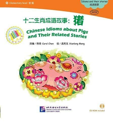 9787561938744: Chinese Idioms About Pigs and Their Related Stories - the Chinese Library Series