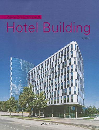 World Architecture 3: Hotel Building (Hardback)