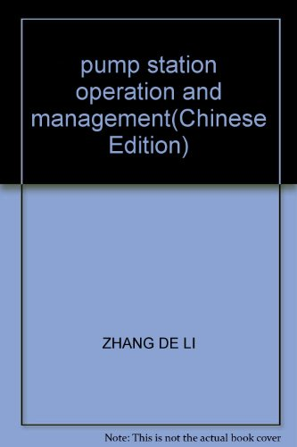 9787563022137: pump station operation and management(Chinese Edition)