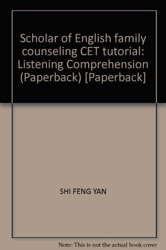 9787563223688: Scholar of English family counseling CET tutorial: Listening Comprehension (Paperback) [Paperback]