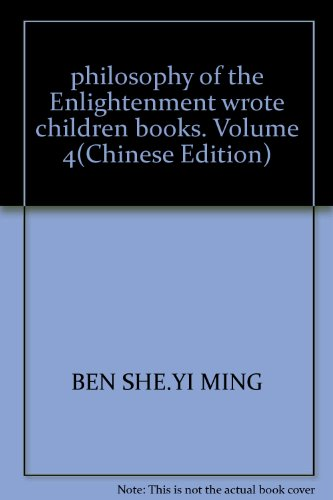 9787563365579: philosophy of the Enlightenment wrote children books. Volume 4(Chinese Edition)
