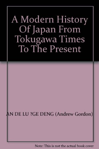 9787563377046: A Modern History Of Japan From Tokugawa Times To The Present