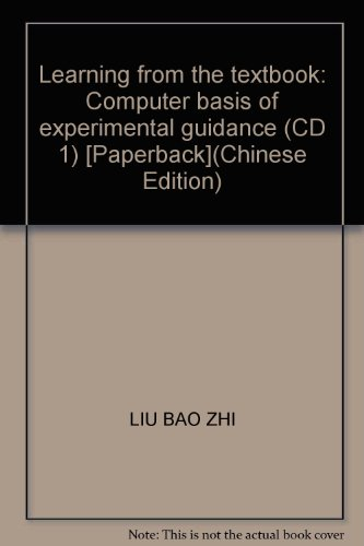 Learning from the textbook: Computer basis of: LIU BAO ZHI