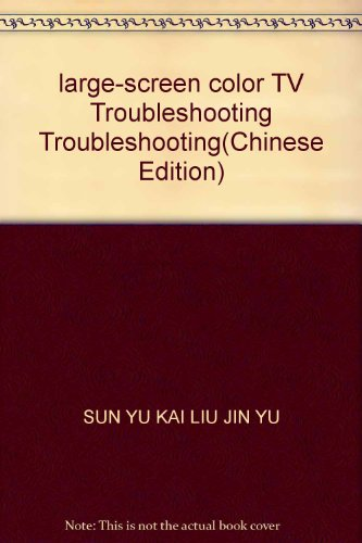 Genuine A8_ big screen color TV difficult troubleshooting (E-2)(Chinese Edition): SUN YU KAI . WU ...