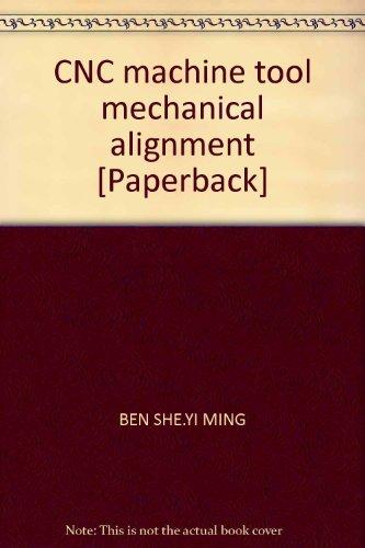 Chen Cnc Machine Tool Alignment Abebooks