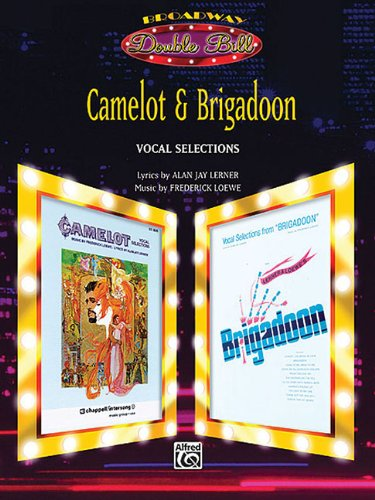 9787579009306: Camelot & Brigadoon (Vocal Selections) (Broadway Double Bill): Piano/Vocal/Chords