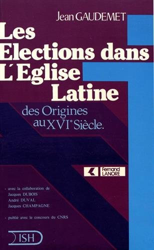 9787630004059: Les élections dans l'Eglise latine des origines au XVIe siècle