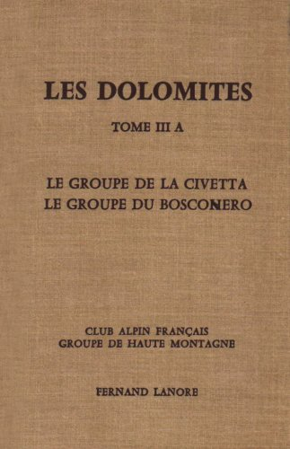 9787630006039: Les Dolomites, tome III A