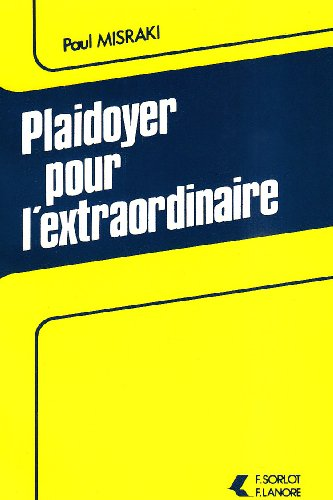 plaidoyer pour l'extraordinaire (9787630395607) by [???]