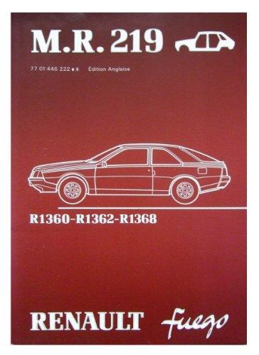 Workshop Manual M.R. 219 Renault Fuego: Renault, Régie Nationale