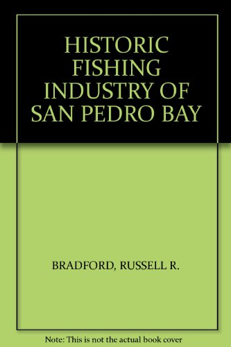 9787770215544: HISTORIC FISHING INDUSTRY OF SAN PEDRO BAY