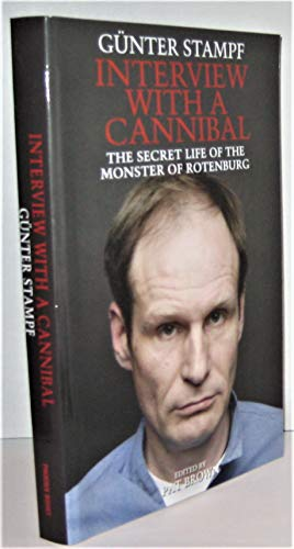 9787774551235: Interview with a Cannibal: The Secret Life of the Monster of Rotenburg