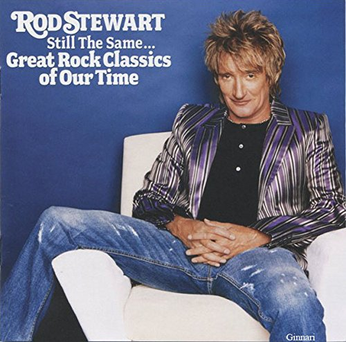 9787799423302: Rod Stewart: Still the Same...Great Rock Classics of Our Time
