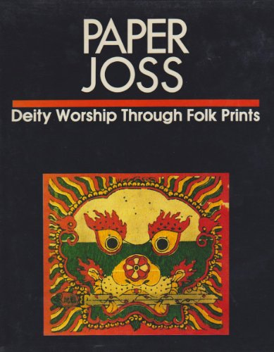 9787800051036: Paper Joss: Deity Worship Through Folk Prints