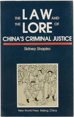 9787800051296: The Law and the Lore of China's Criminal Justice