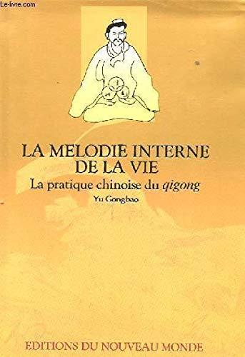 La Melodie Interne de La Vie(Chinese Edition): BEN SHE,YI MING