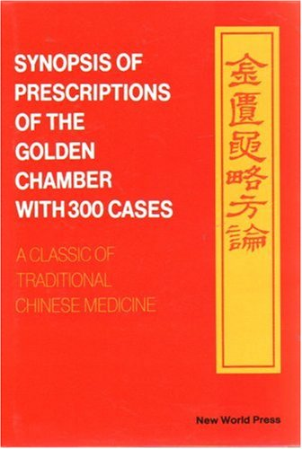 9787800052910: Synopsis of Prescriptions of the Golden Chamber with 300 Cases