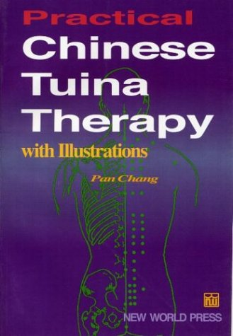 9787800054143: Practical Chinese Tuina Therapy with Illustrations
