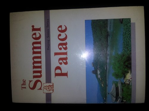 9787800240102: The Summer Palace (Beijing Scenes Series)