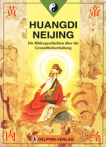 Huangdi Neijing (Der Gelbe Kaiser und die: Yazhou Han