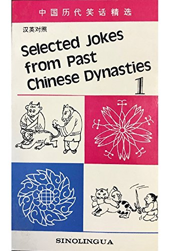 9787800521935: Selected Jokes from Past Chinese Dynasties: v. 1 (Selected Jokes from Best Chinese Dynasties)