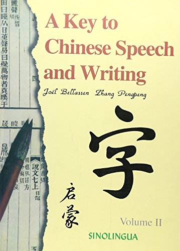 9787800525087: A Key to Chinese Speech and Writing, Vol II